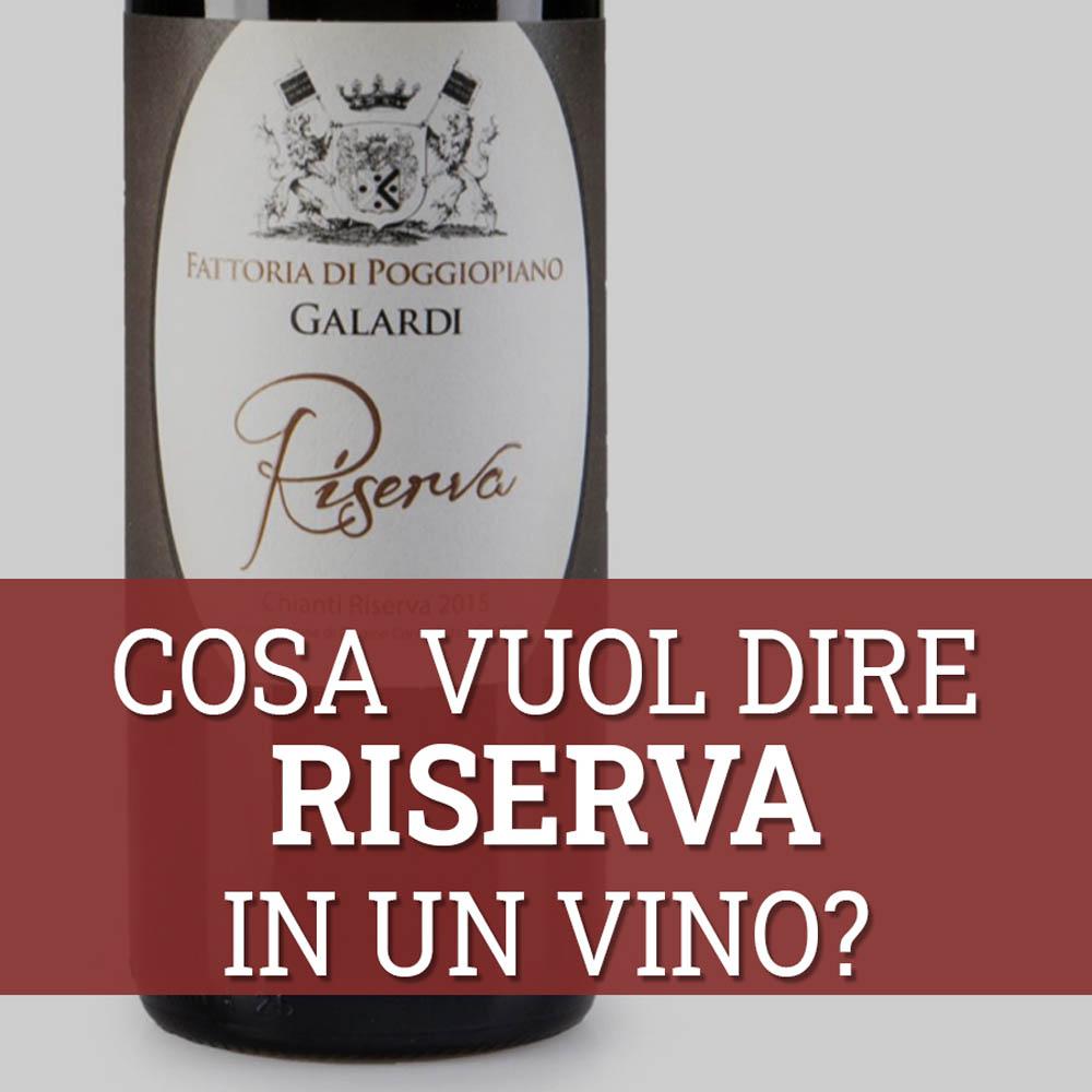 significato vino riserva